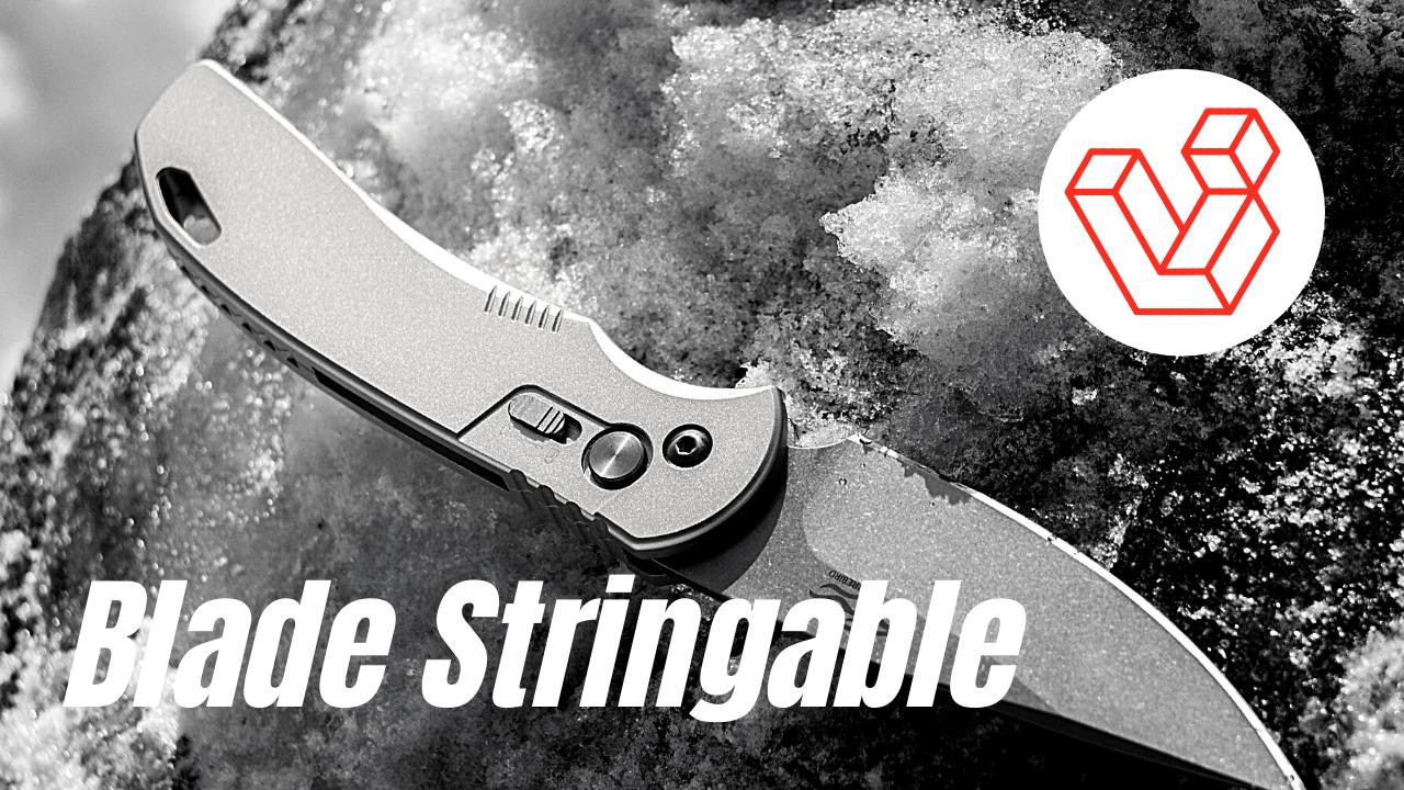 Blade stringable