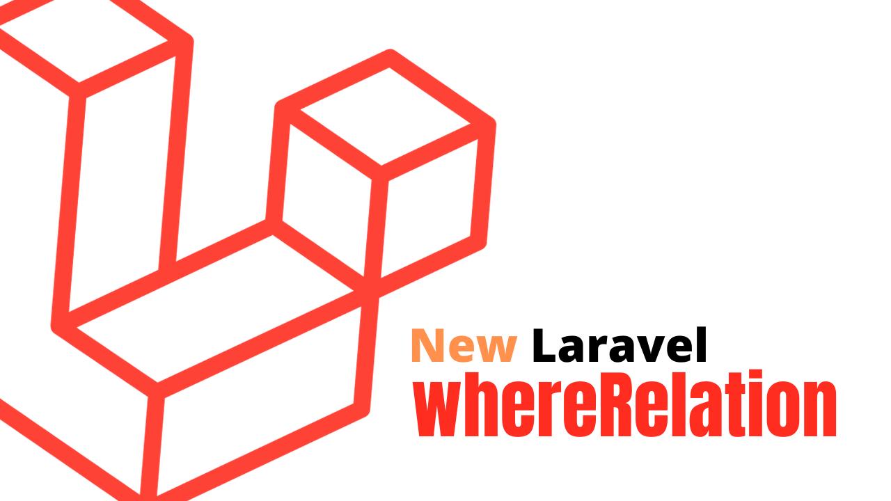 Laravel where relation